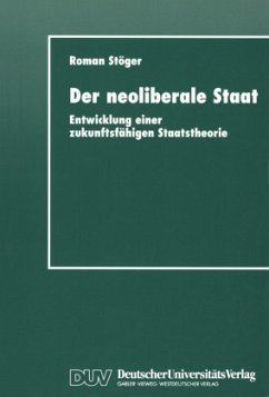 Der neoliberale Staat - Stöger, Roman