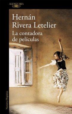 La contadora de peliculas - Rivera Letelier, Hernán