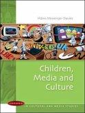 Children, Media and Culture