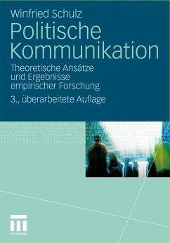 Politische Kommunikation - Schulz, Winfried