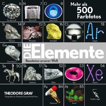 Die Elemente - Gray, Theodore