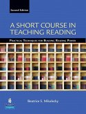 A Short Course in Teaching Reading: Practical Techniques for Building Reading Power