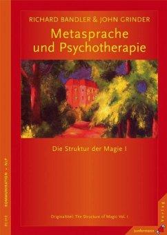 Metasprache und Psychotherapie - Bandler, Richard; Grinder, John