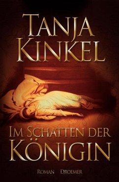 Im Schatten der Königin - Kinkel, Tanja