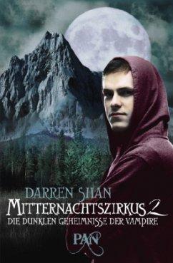 Die dunklen Geheimnisse der Vampire / Mitternachtszirkus Sammelband 2 - Shan, Darren