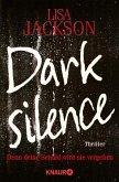 Dark Silence - Denn deine Schuld wird nie vergehen / Detective A.Paterno Bd.1