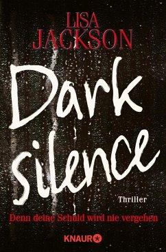 Dark Silence - Denn deine Schuld wird nie vergehen / Detective A.Paterno Bd.1 - Jackson, Lisa