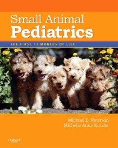 Small Animal Pediatrics - Peterson, Michael E.; Kutzler, Michelle A.