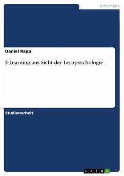 E-Learning aus Sicht der Lernpsychologie