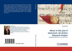 Music in the year 8 classroom: An Action Research Project - Hartwig, Kay
