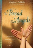 The Bread of Angels: A Journey of Love and Faith