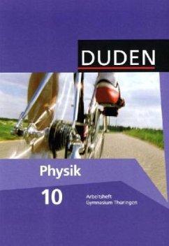 Physik 10 Arbeitsheft. Thüringen Gymnasium