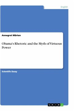 Obama's Rhetoric and the Myth of Virtuous Power