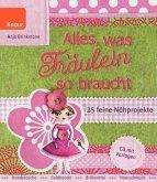Alles, was Fräulein so braucht, m. CD-ROM