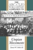 The ABC-Clio World History Companion to Utopian Movements