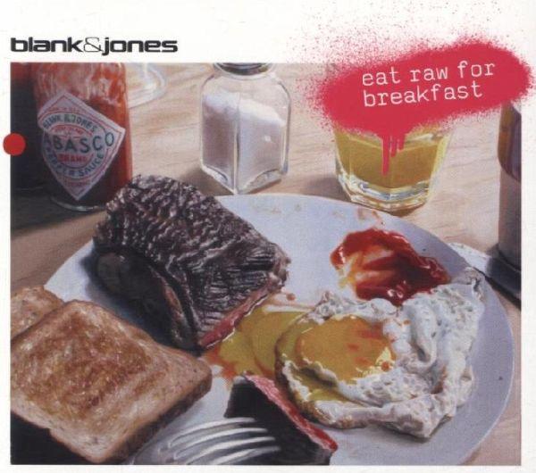 Blank & Jones - Eat Raw for Breakfast (2009)