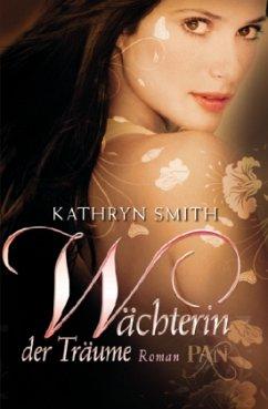 Wächterin der Träume / Pan Bd.2 - Smith, Kathryn