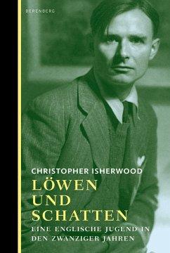 Löwen und Schatten - Isherwood, Christopher