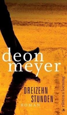 Dreizehn Stunden - Meyer, Deon