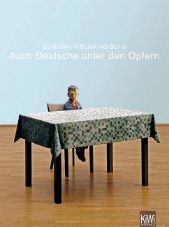 Auch Deutsche unter den Opfern - Stuckrad-Barre, Benjamin von