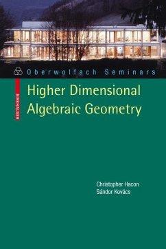 Classification of Higher Dimensional Algebraic ...