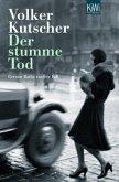 Der stumme Tod / Kommissar Gereon Rath Bd.2