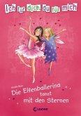 Die Elfenballerina tanzt mit den Sternen / Ich für dich, du für mich Bd.1