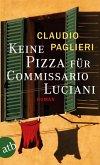 Keine Pizza für Commissario Luciani / Commissario Luciani Bd.3