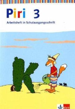 Piri Das Sprach-Lese-Buch. Arbeitsheft in Schulausgangsschrift 3. Schuljahr. Ausgabe Ost