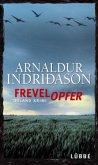 Frevelopfer / Kommissar-Erlendur-Krimi Bd.9