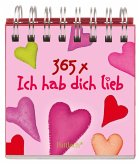 365-mal Ich hab dich lieb