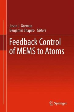 Feedback Control of MEMS to Atoms