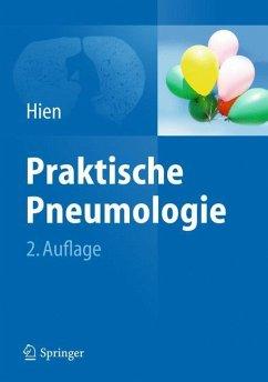 Praktische Pneumologie - Hien, Peter