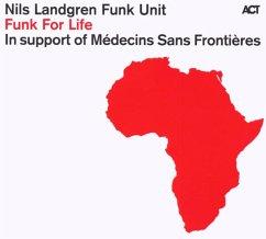 Funk For Life - Nils Landgren Funk Unit
