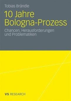10 Jahre Bologna Prozess - Brändle, Tobias