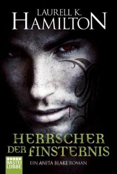 Herrscher der Finsternis / Anita Blake Bd.10 - Hamilton, Laurell K.