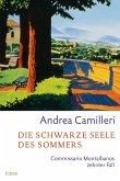 Die schwarze Seele des Sommers / Commissario Montalbano Bd.10