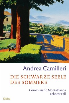 Die schwarze Seele des Sommers / Commissario Montalbano Bd.10 - Camilleri, Andrea