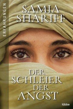 Der Schleier der Angst - Shariff, Samia