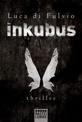 Inkubus - Di Fulvio, Luca