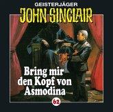 Bring mir den Kopf von Asmodina / Geisterjäger John Sinclair Bd.62 (1 Audio-CD)