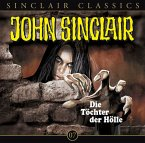 Die Tochter der Hölle / John Sinclair Classics Bd.7 (1 Audio-CD)