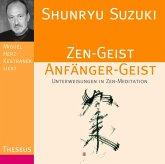Zen-Geist Anfänger-Geist, 1 Audio-CD