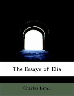 essays of elia charles lamb The essays of elia and over 15 million other books are available for amazon kindle learn more.