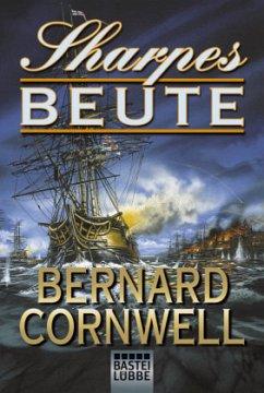 Sharpes Beute / Richard Sharpe Bd.5 - Cornwell, Bernard