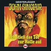 Ich stieß das Tor zur Hölle auf / Geisterjäger John Sinclair Bd.60 (1 Audio-CD)