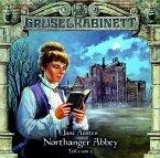 Northanger Abbey Teil 1 / Gruselkabinett Bd.40 (1 Audio-CD)