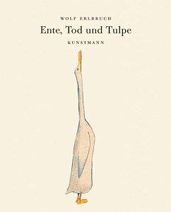 Ente, Tod und Tulpe - Erlbruch, Wolf