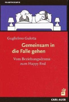 Gemeinsam in die Falle gehen - Gulotta, Guglielmo