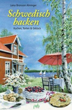Schwedisch backen - Brorsson Alminger, Lena